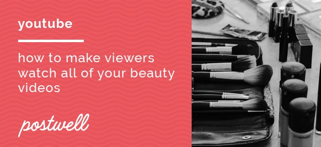 viewers watch beauty videos.jpg
